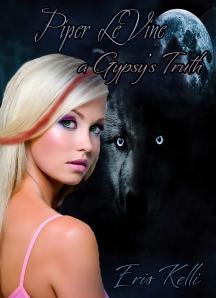 Cover photo: Piper LeVine, A Gypsy's Truth